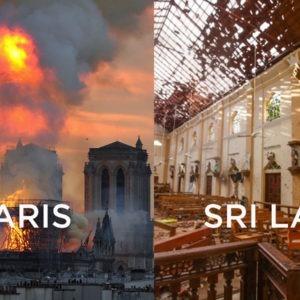 Notre Dame Fire, Sri Lanka Bombings