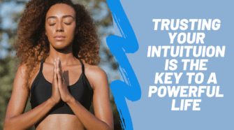 TRUSTING YOUR INTUITUION IS THE KEY TO LIFE-2