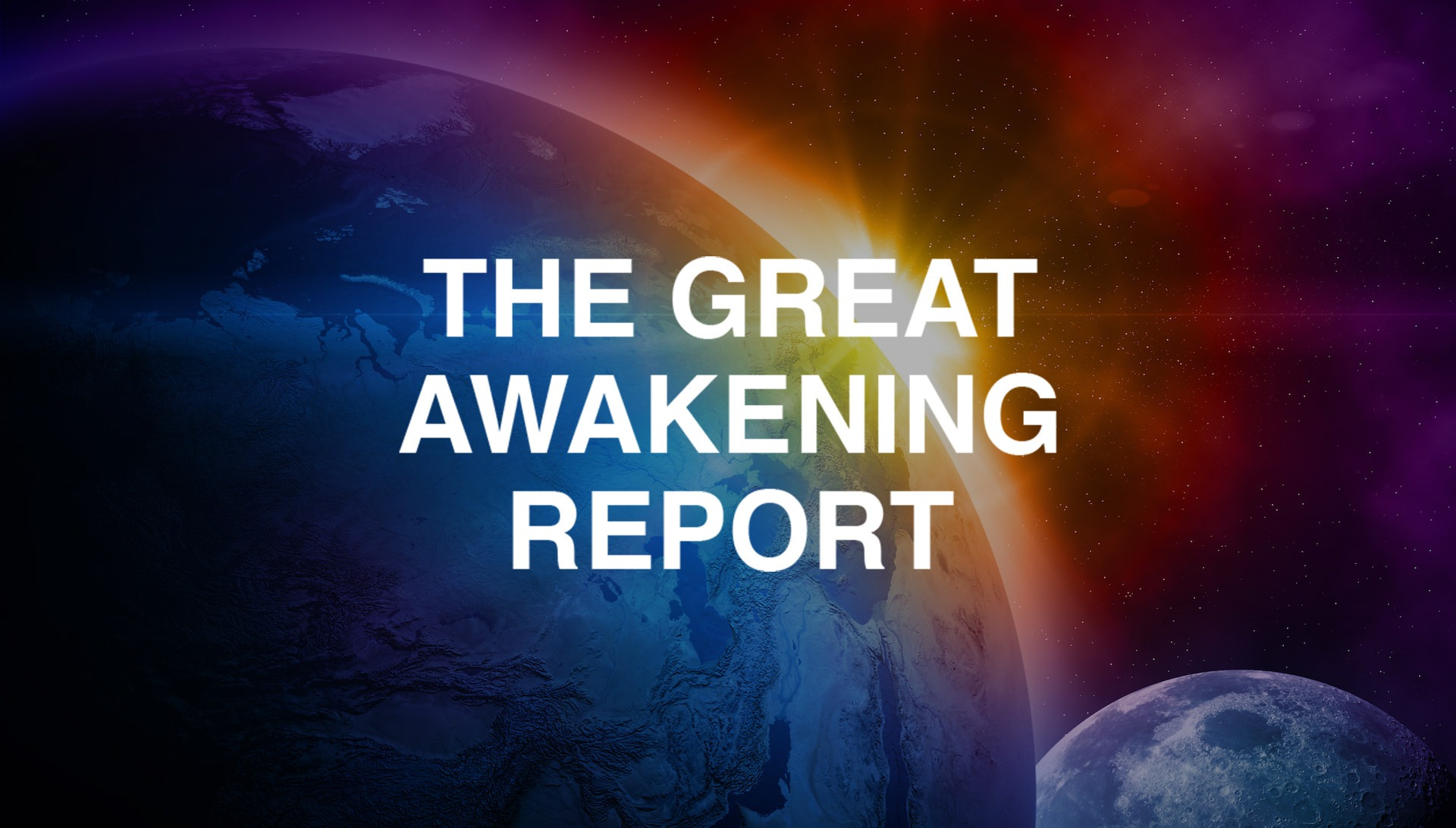 Great Awakening Report