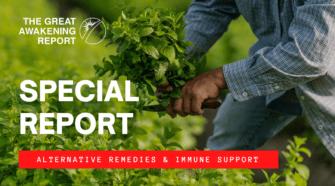 SPECIAL REPORT | Alternative Remedies & Immune Support