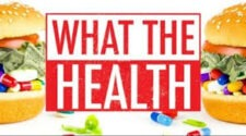 WHAT THE HEALTH, DOCUMENTARY