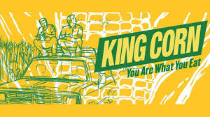 KING CORN / DOCUMENTARY