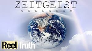 ZEITGEIST ADDENDUM / DOCUMENTARY