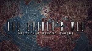 The Spider's Web: Britain's Second Empire (Documentary)