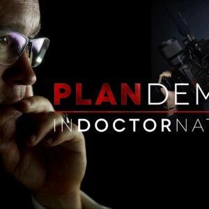 PLANDEMIC 2 | INDOCTORNATION