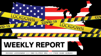 WEEKLY REPORT: Second Lockdowns /// End Elites Era /// Food Bank Demand Doubles