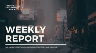 Weekly-Report-Dark-Winter-Save-America-plan-election-case-dismissed