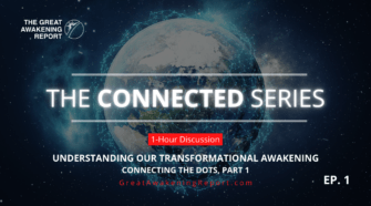 The Connected Series - Understanding Our Transformational Awakening