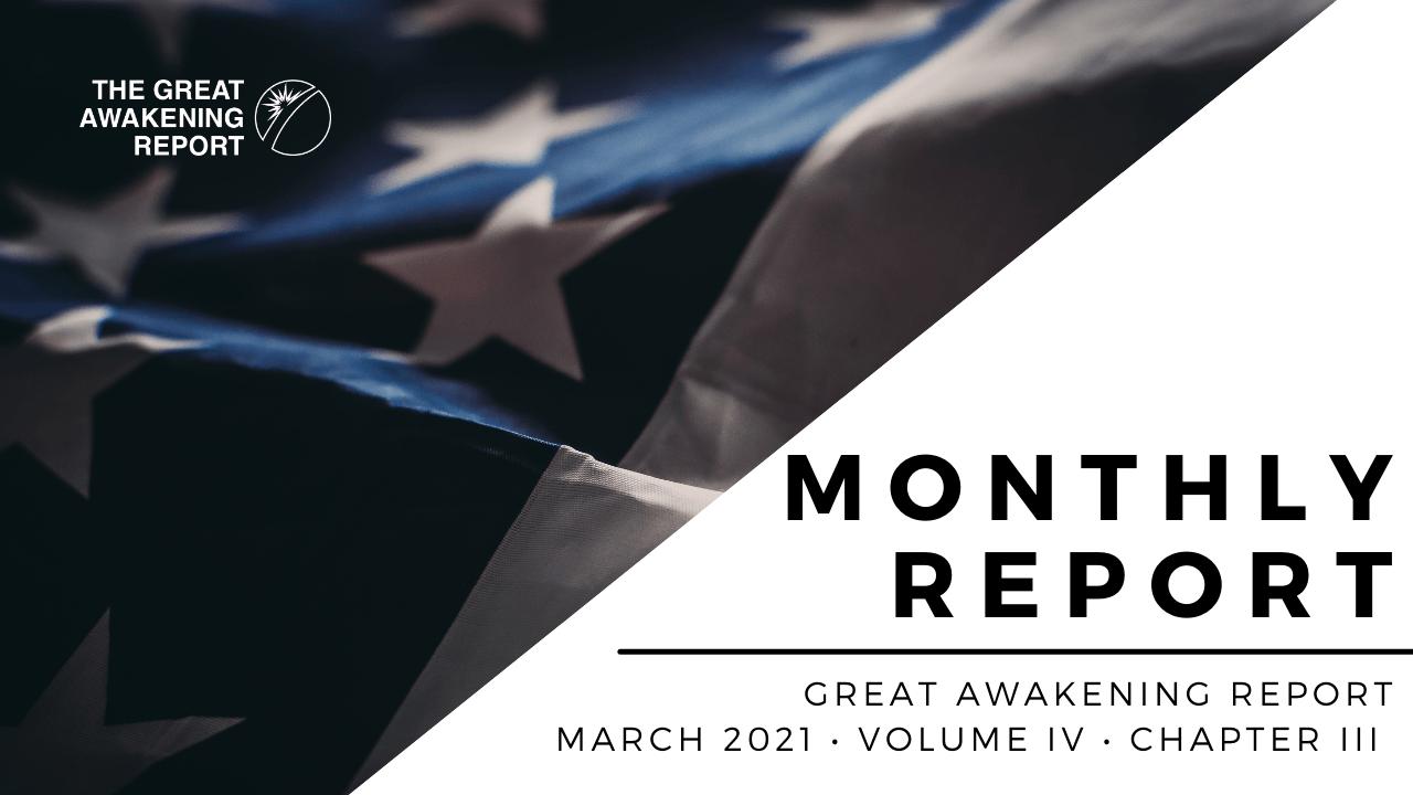 Great Awakening Report - Monthly Report