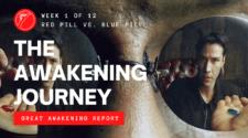 The Awakening Journey - Red Pill VS. Blue Pill
