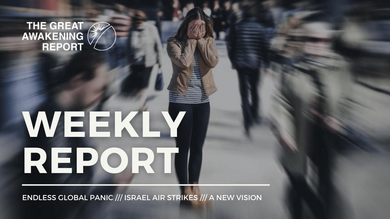 ENDLESS GLOBAL PANIC - ISRAEL AIR STRIKES - A NEW VISION