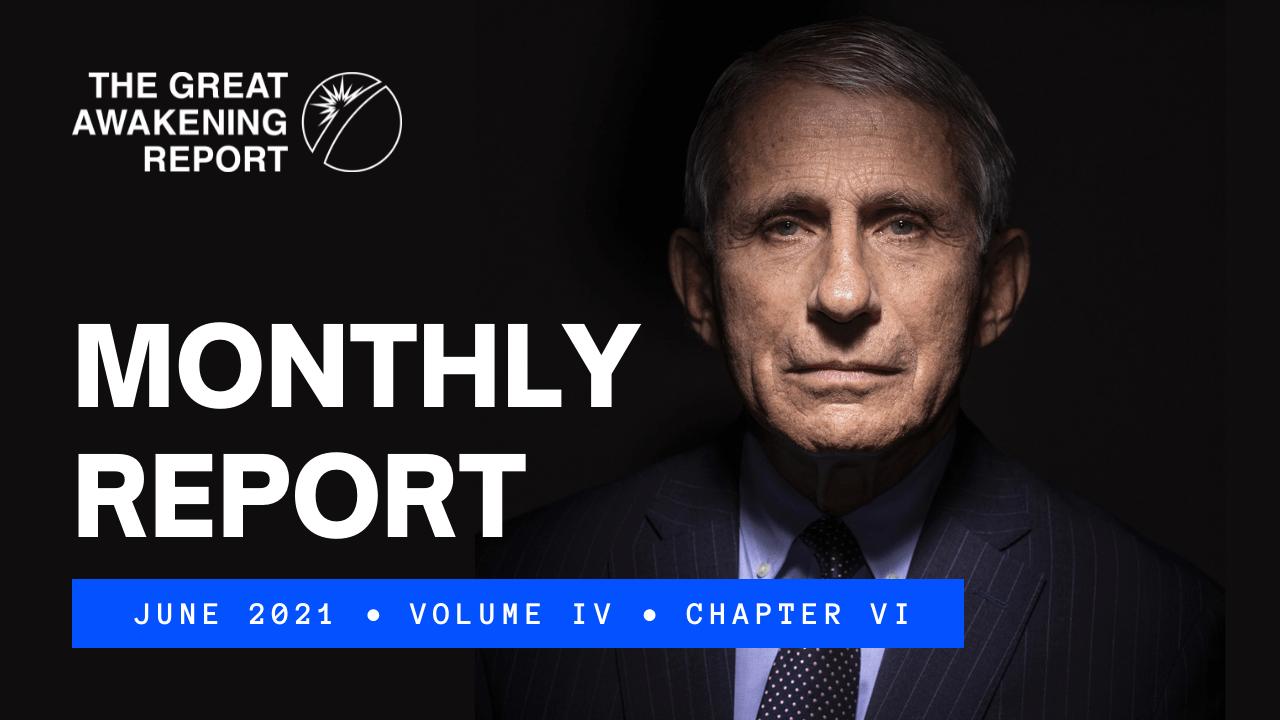 Monthly Report - Great Awakening Report - June 2021