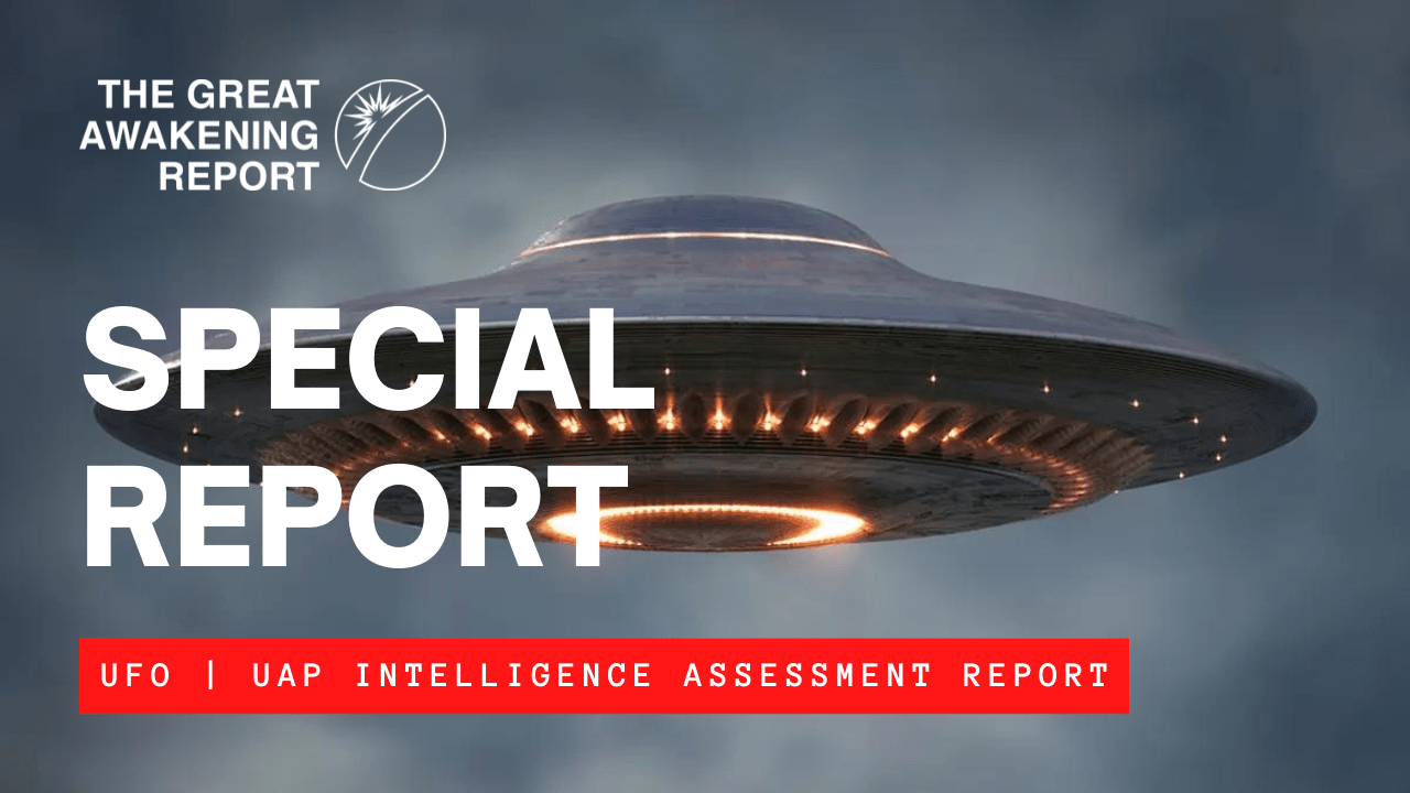 SPECIAL REPORT: UFO   UAP Intelligence Assessment Report
