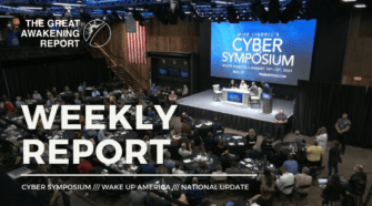 WEEKLY REPORT: Cyber Symposium - Wake Up America - National Update